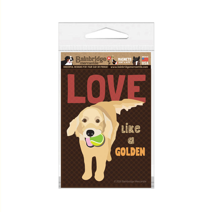 "Love Like a Golden Magnet - 3.56"" x 4.75"""
