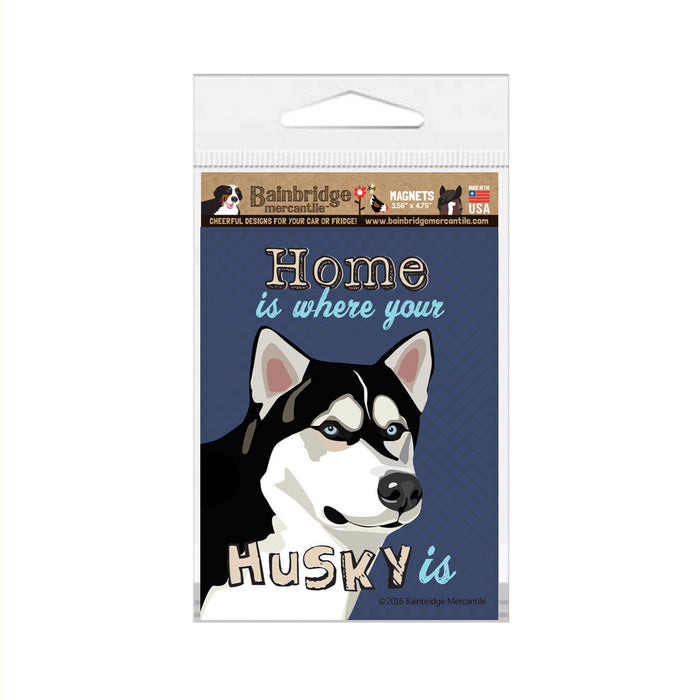 "Home is Where Your Husky Is Magnet - 3.56"" x 4.75"""