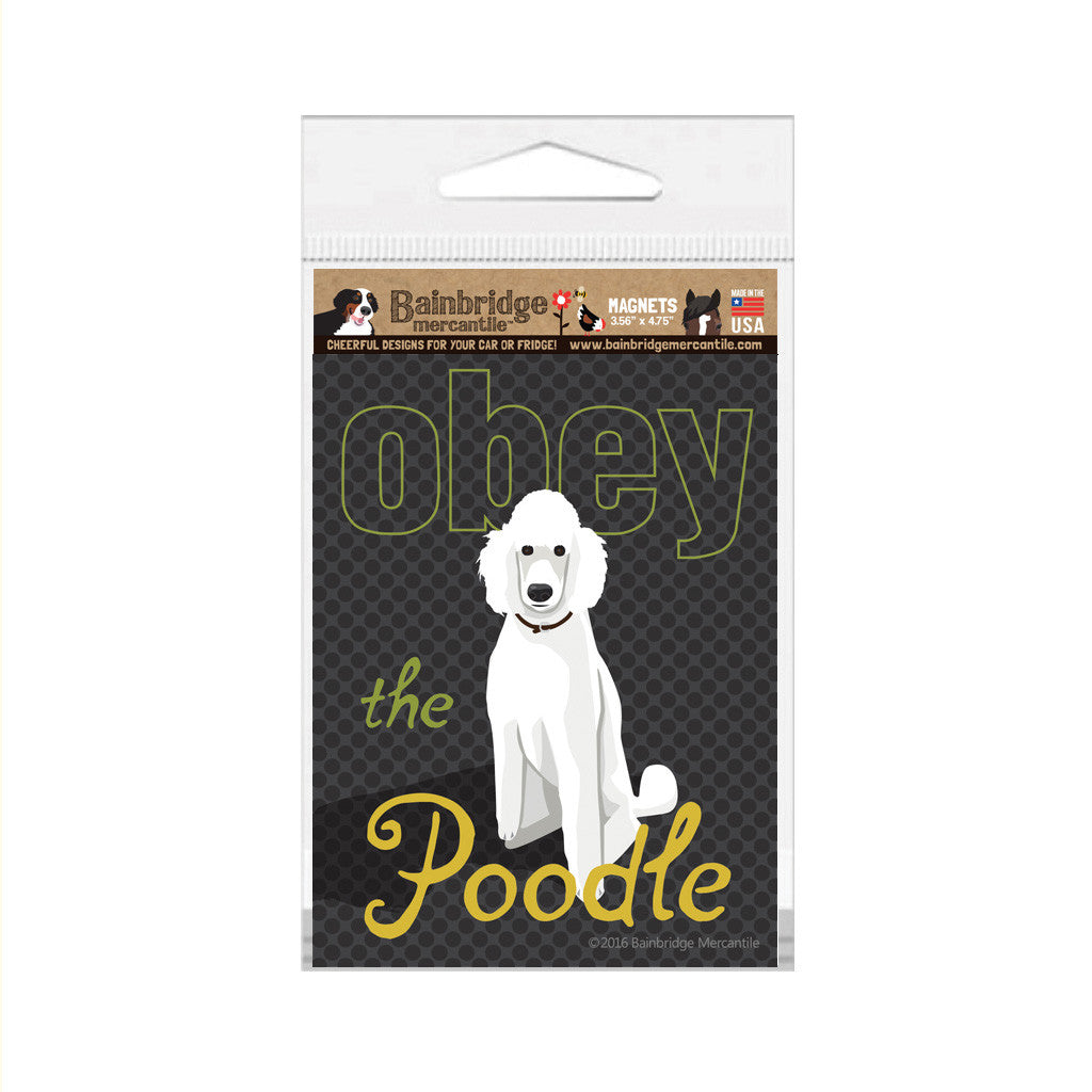 "Obey The Poodle (White Dog) Magnet -3.56"" x 4.75"""
