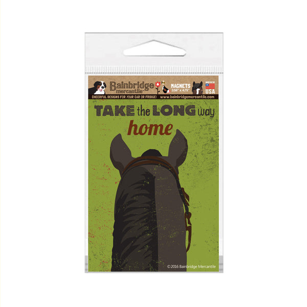 "Take The Long Way Home (Horse) Magnet -3.56"" x 4.75"""
