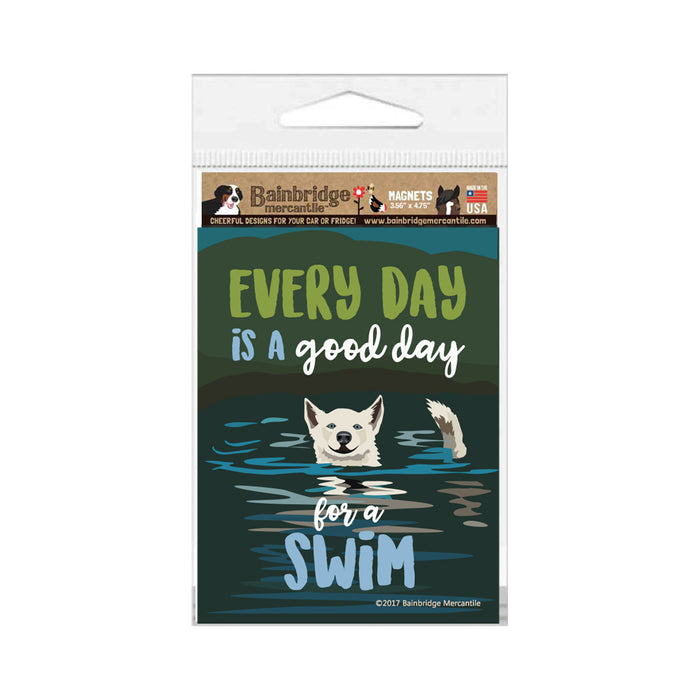 "Every Day is a Good Day for a Swim Magnet 3.56"" x 4.75"""