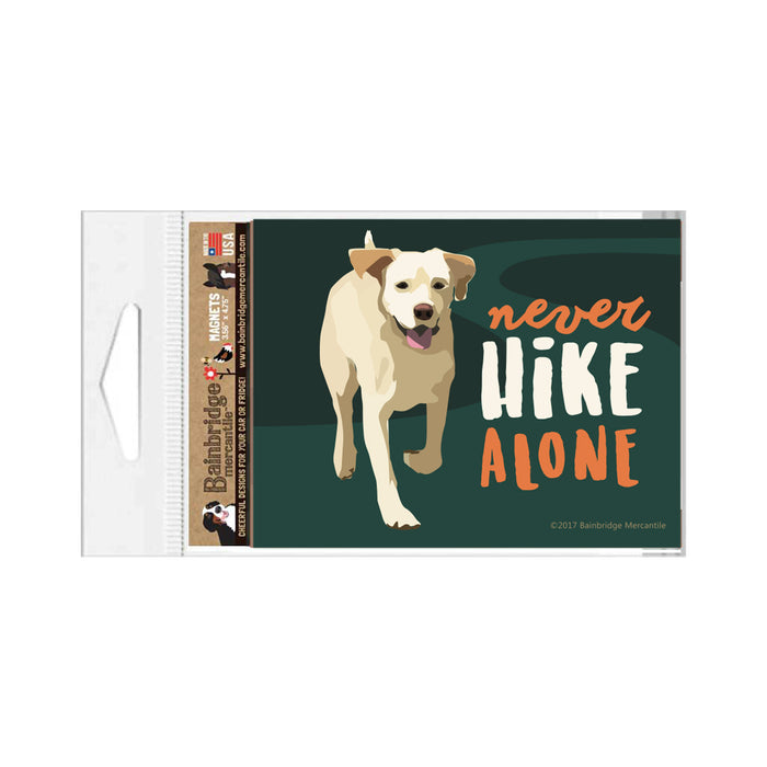 "Never Hilke Alone Magnet 3.56"" x 4.75"""