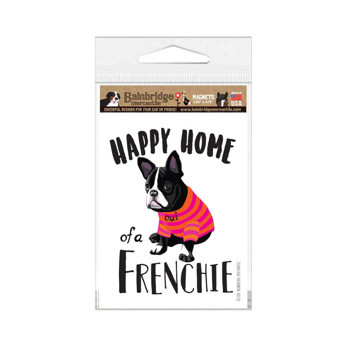 "French Bull Dog Magnet - Happy Home of a Frenchie 3.56"" x 4.75"""