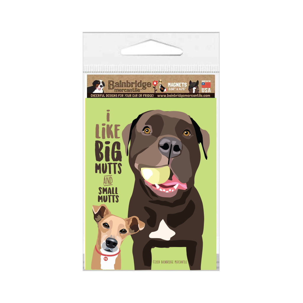 "Mutt - I Like Big Mutts and Small Mutts Magnet 3.56"" x 4.75"""