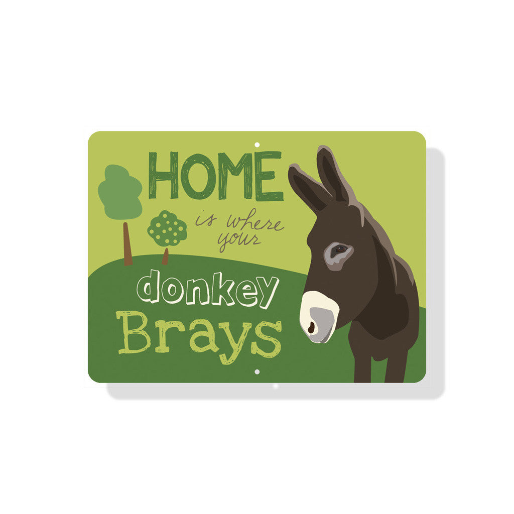 "Home Is Where Your Donkey Brays Sign 12"" x 9"" Green"