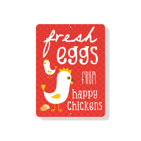 "Fresh Eggs from Happy Chickens Sign 9"" x 12"" Red"