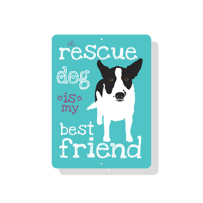 "A Rescue Dog is My Best Friend Sign 9"" x 12"" Beach Blue"