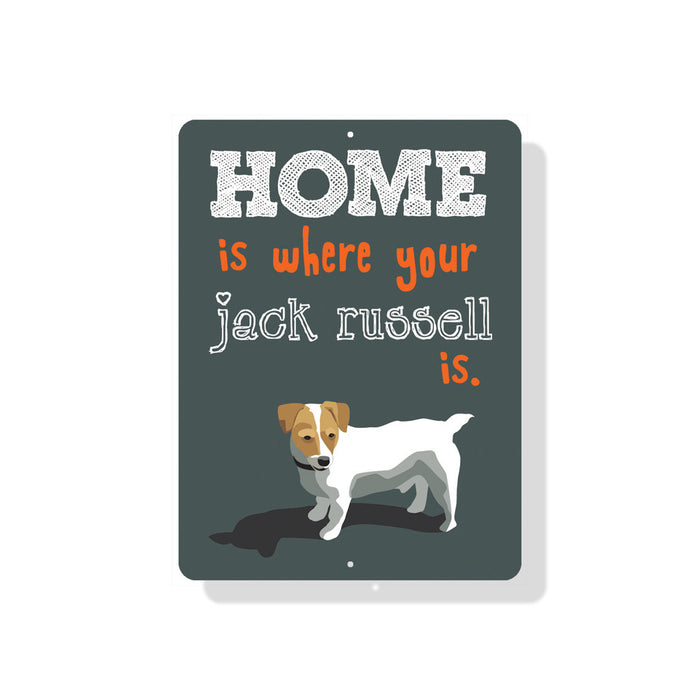 "Home Is Where your Jack Russell Is Sign 9"" x 12"" Grey"