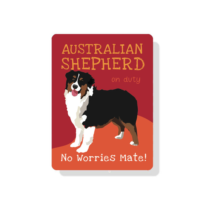"Australian Shepherd (Black) On Duty - No Worries Mate! 9"" x 12""  - Red"