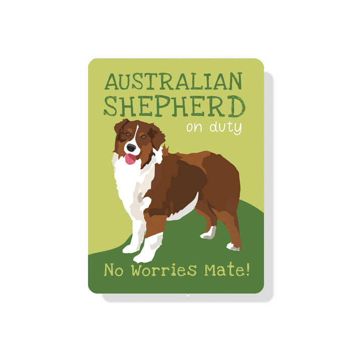 "Australian Shepherd (Brown) On Duty - No Worries Mate! 9"" x 12""  - Green"