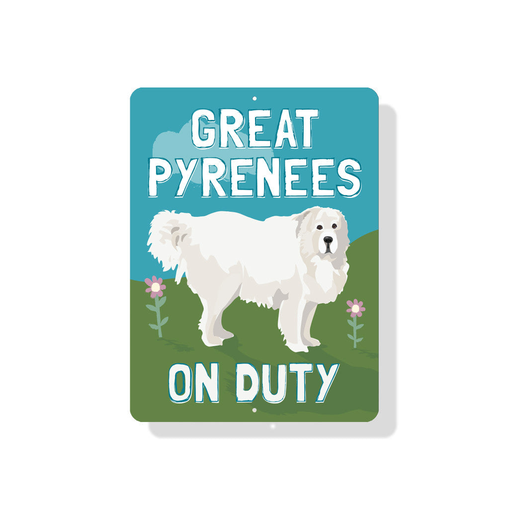 "Great Pyrenees On Duty sign 9"" x 12""  -  Blue"