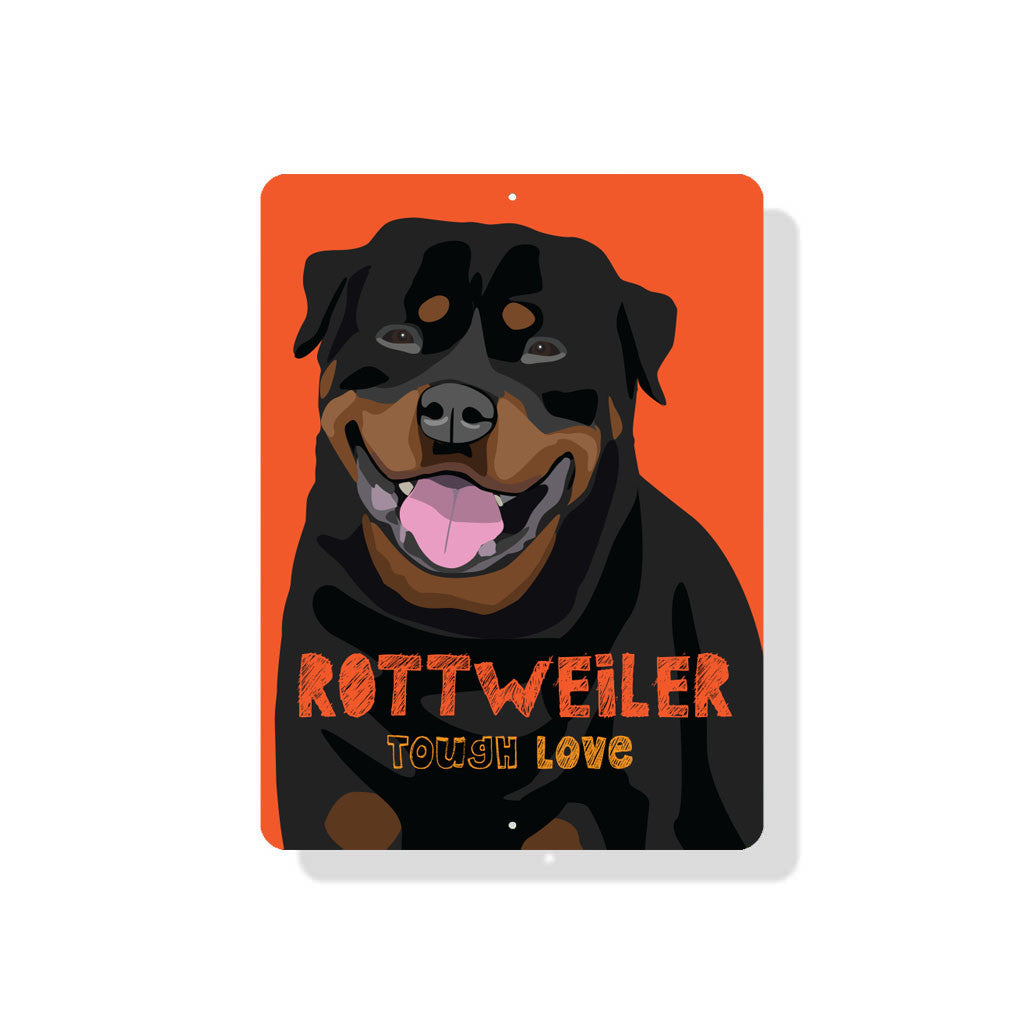 "Rottweiler - Tough Love Sign 9"" x 12""  - Orange"