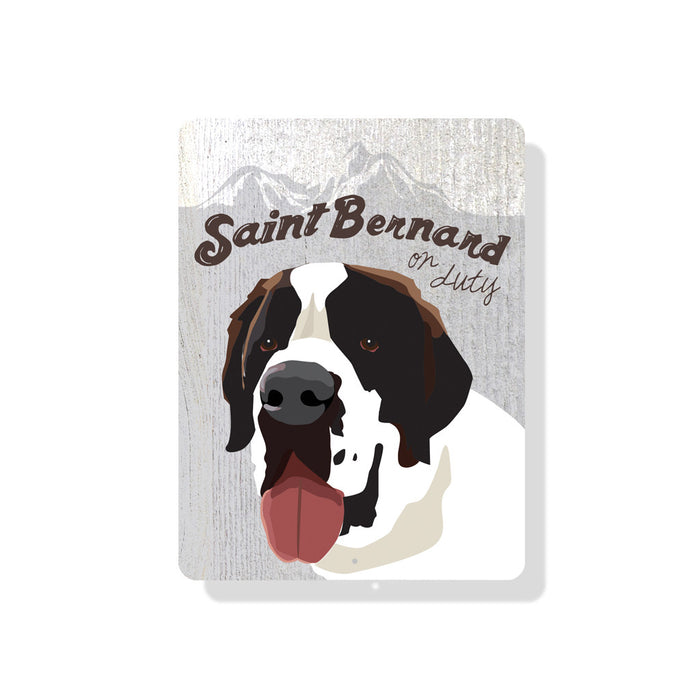 "Saint Bernard On Duty sign 9"" x 12""  - White"