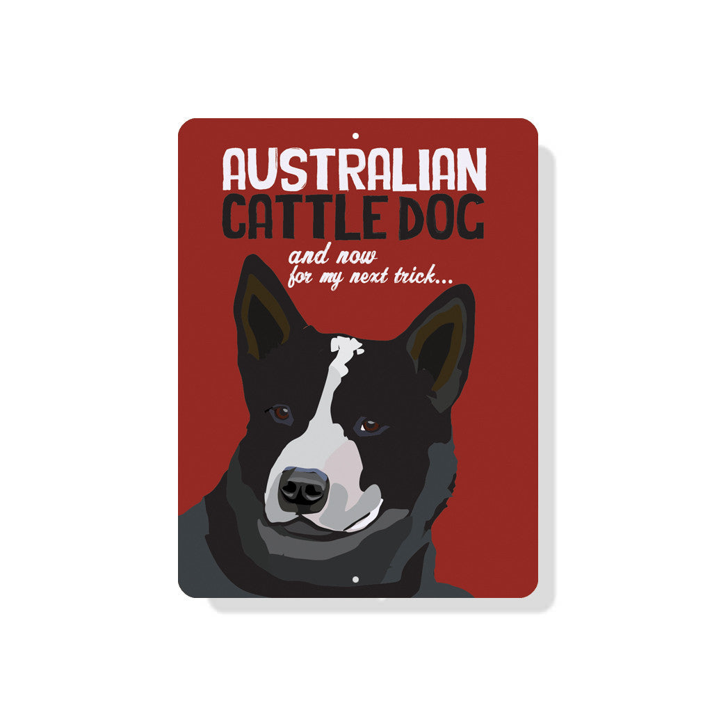 "Australian Cattle Dog sign (Black Dog)  9"" x 12"" - Red"