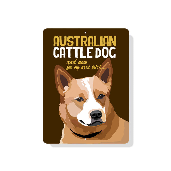 "Australian Cattle Dog sign (Brown Dog)  9"" x 12"" - Brown"