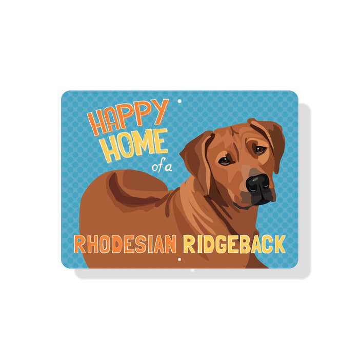 "Happy Home of a Rhodesian Ridgeback sign - 9"" x 12"""