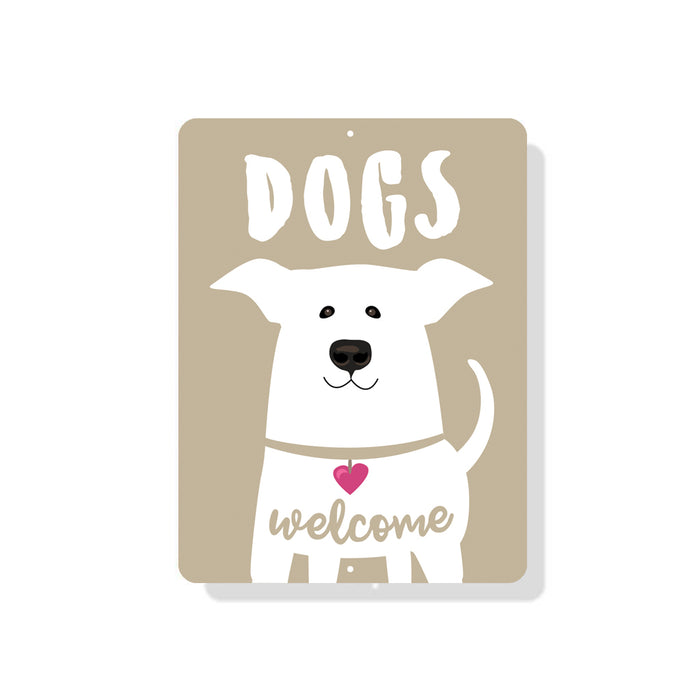 "Dogs Welcome sign 9"" x 12"""