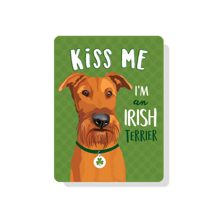 "Irish Terrier - Kiss Me I'm an Irish Terrier Sign 9"" x 12"""
