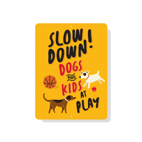 "Please Slow Down Dogs and Kids at Play Sign 9"" x 12"" Mustard"