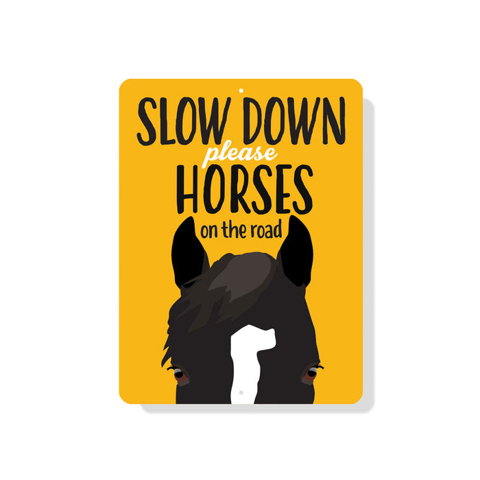 "Slow Down Please  - Horses on The Road Sign 9"" x 12"" Mustard"
