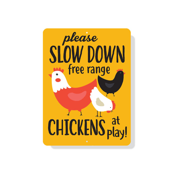 "Please Slow Down - Free Range Chickens at Play Sign 9"" x 12"" Mustard"