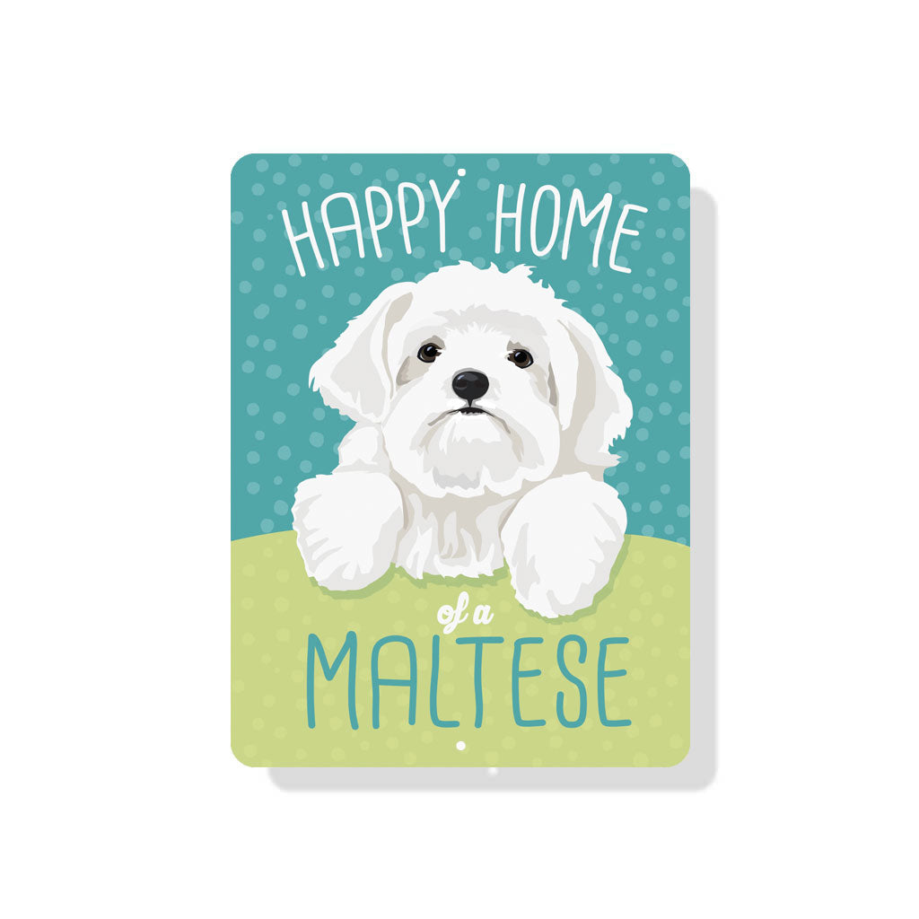 "Maltese - Happy Home of a Maltese Sign 9"" x 12"""