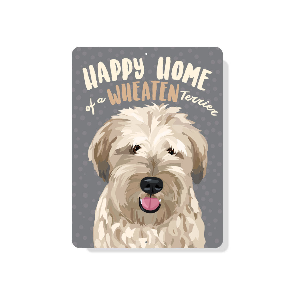 "Wheaten - Happy Home of a Wheaten Terrier Sign 9"" x 12"""