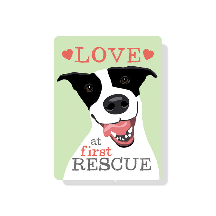 "Rescue Dog - Love at First Rescue sign 9"" x 12"""