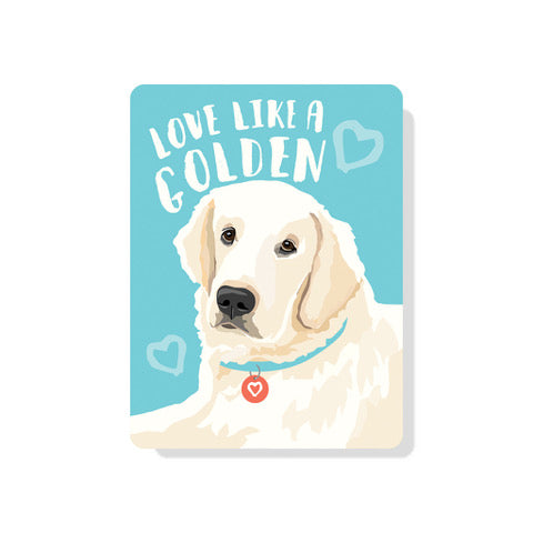 "Golden Retriever - Love Like a Golden (English Cream) sign 9"" x 12"""