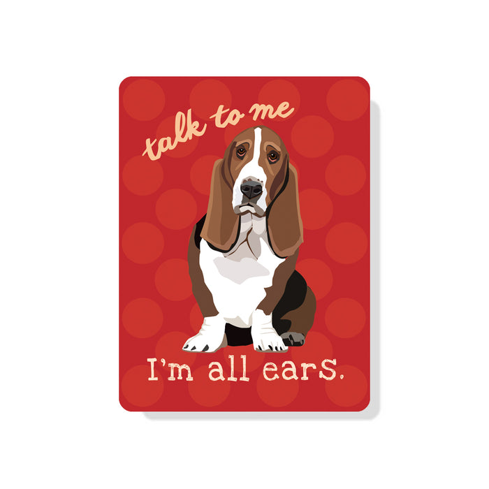 "Basset Hound - Talk To Me - I'm All Ears Sign 9"" x 12"" Red"