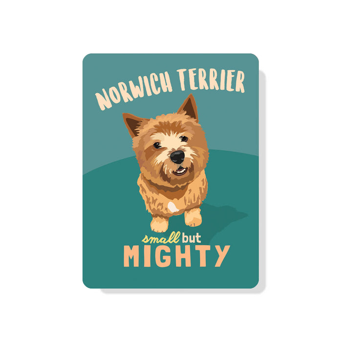 "Norwich Terrier - Small but Mighty sign 9"" x 12"""
