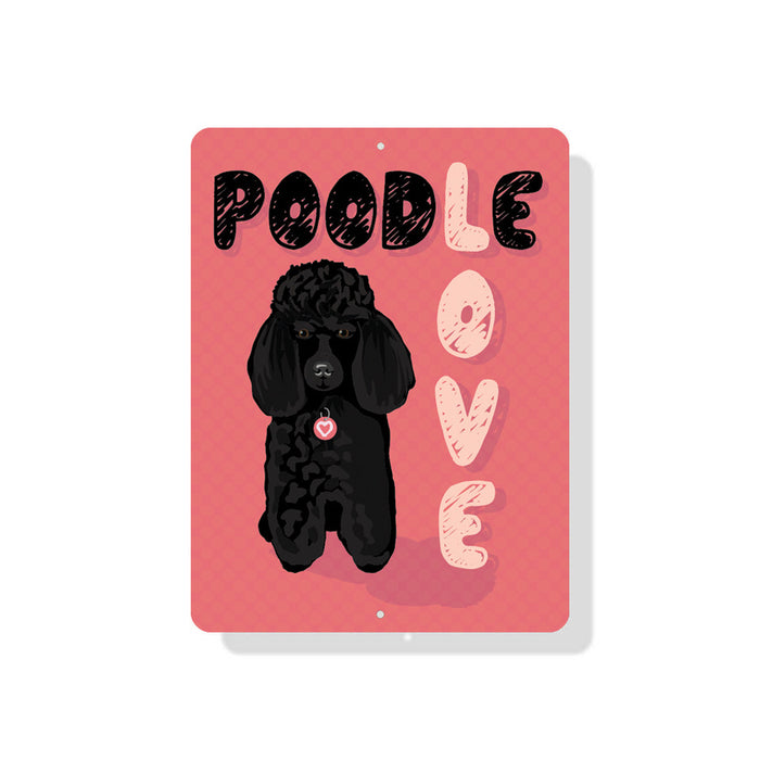"Poodle Love sign 9"" x 12"" (Black Dog)"