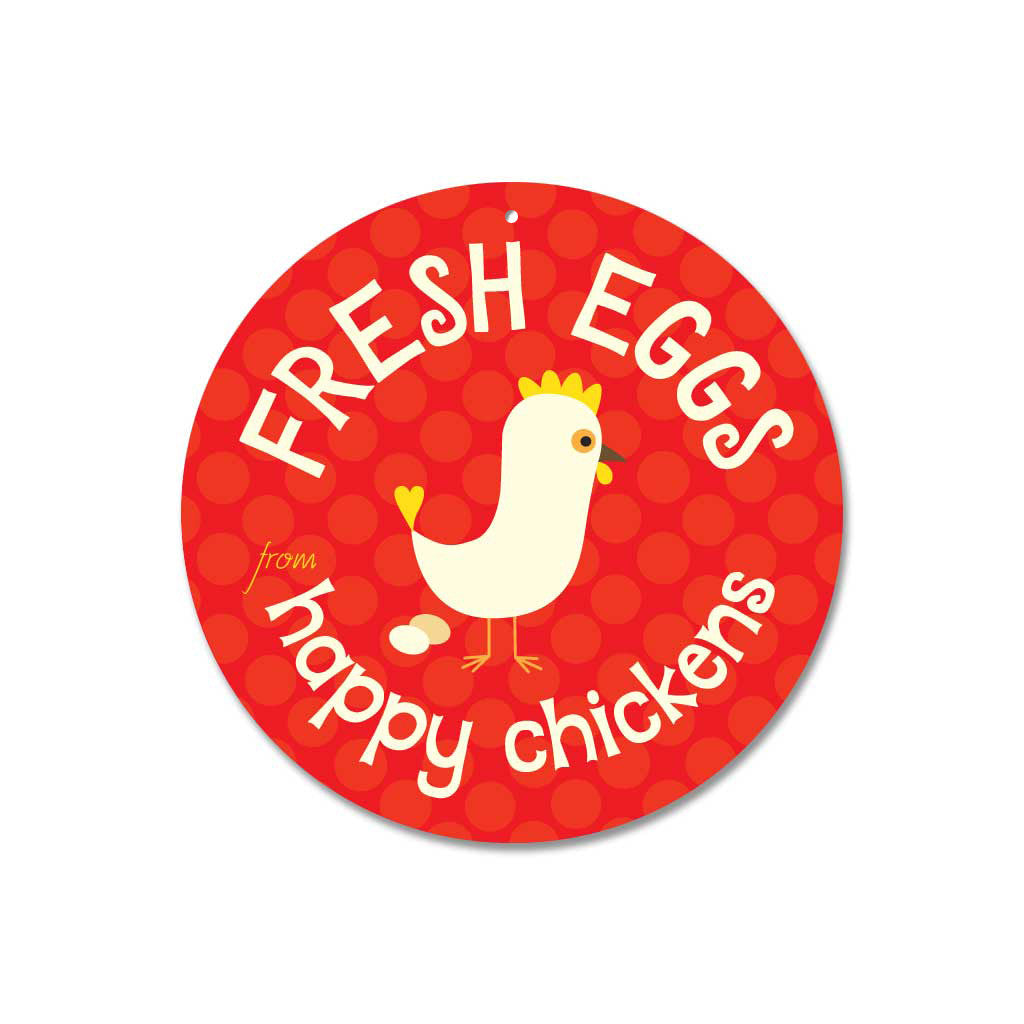"Fresh Eggs From Happy Chickens Sign 9"" Round - Red"