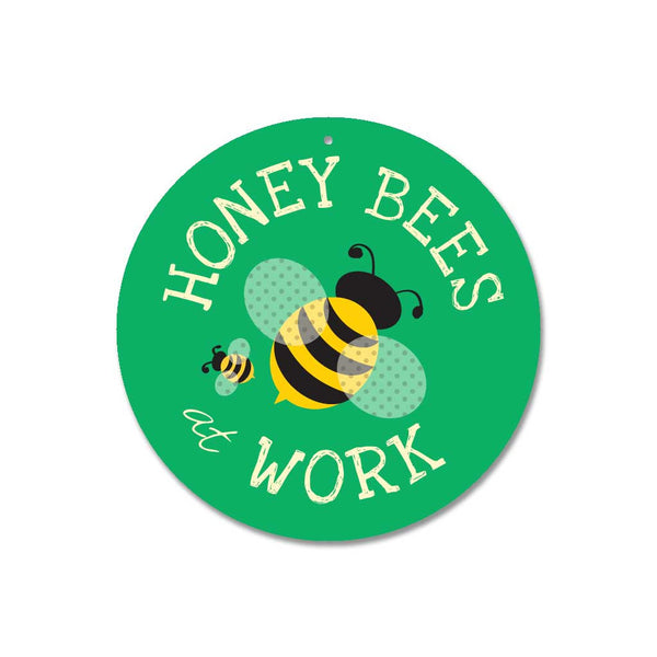"Honey Bees at Work Sign 9"" Round - Green"