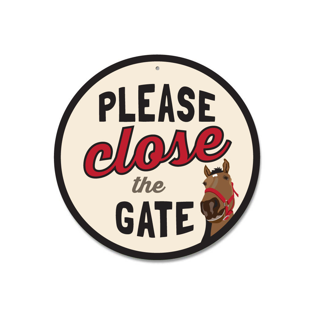 "Please Close The Gate (Horse) Sign 9"" Round - Cream"