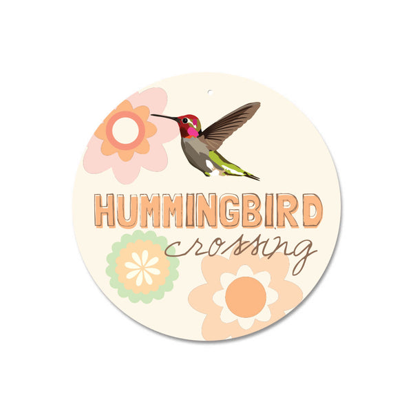 "Hummingbird Crossing Sign 9"" Round - Cream"