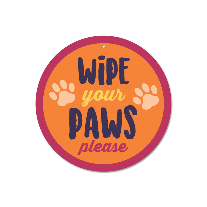 "Wipe Your Paws Please sign 9"" Round"