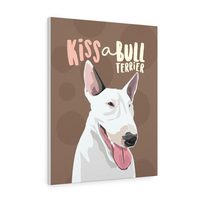 Kiss a Bull Terrier Canvas Gallery Wrap