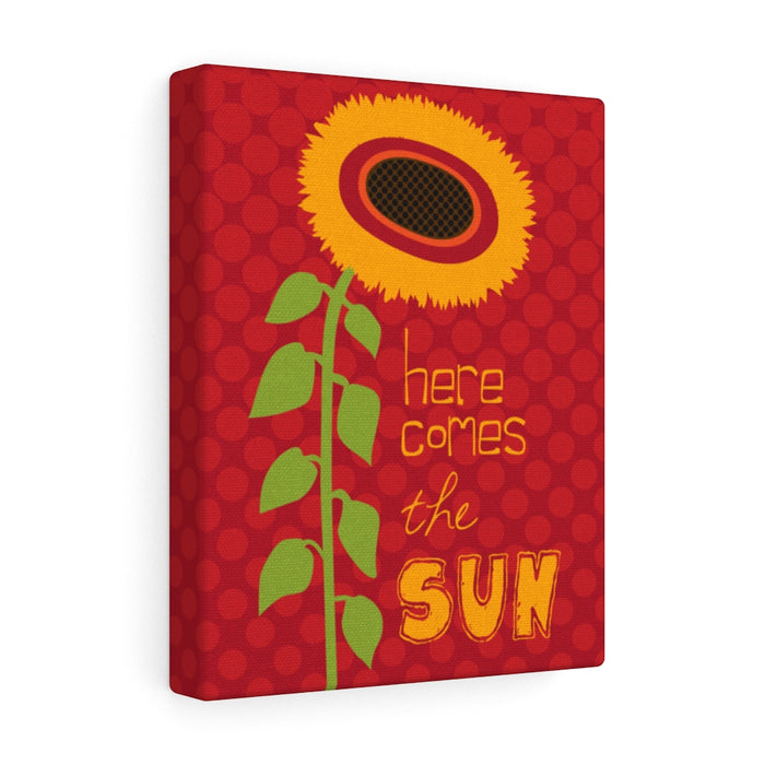 Here Comes The Sun Canvas Gallery Wrap