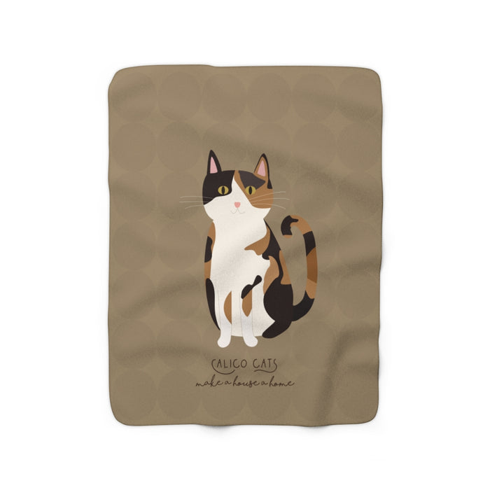 Calico Cats Make a House a Home Sherpa Fleece Blanket