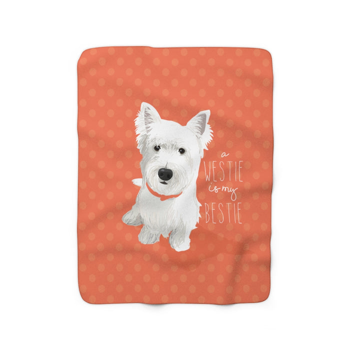 Westie is my Bestie Sherpa Fleece Blanket