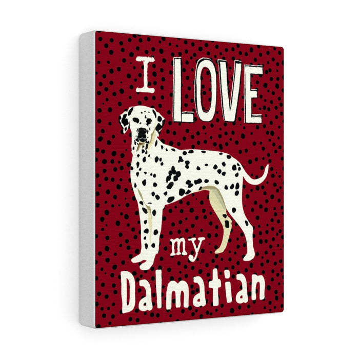 I Love My Dalmatian Canvas Gallery Wrap