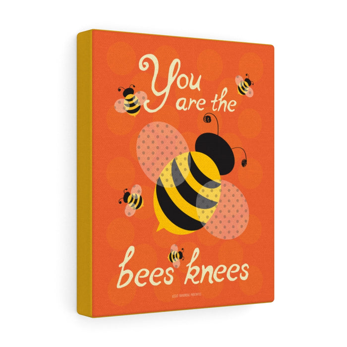 You Are The Bees Knees - Canvas Gallery Wrap