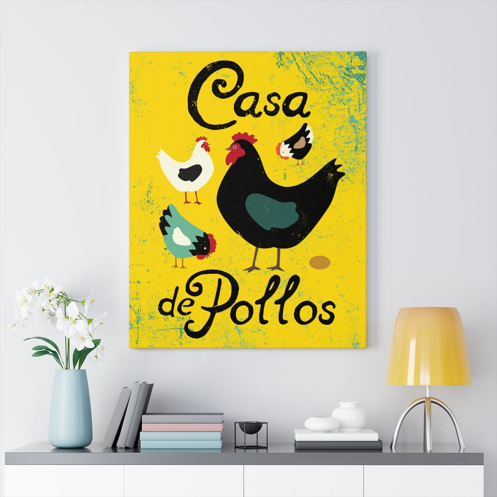 Casa De Pollos Canvas Gallery Wrap