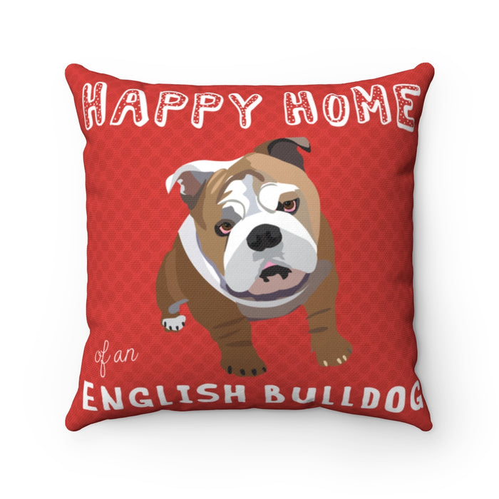 Happy Home of an English Bulldog pillow