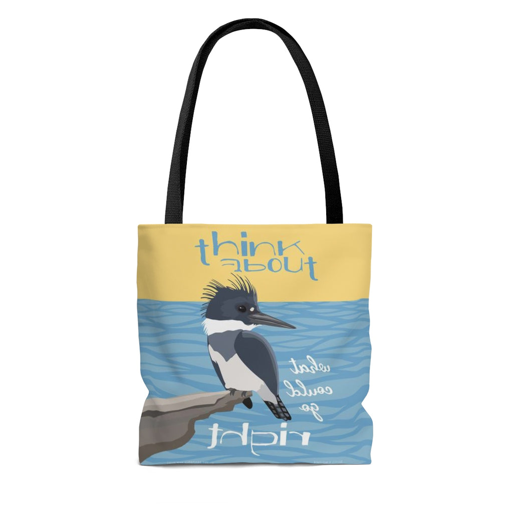 Think About What Could Go Right (Kingfisher) Tote Bag