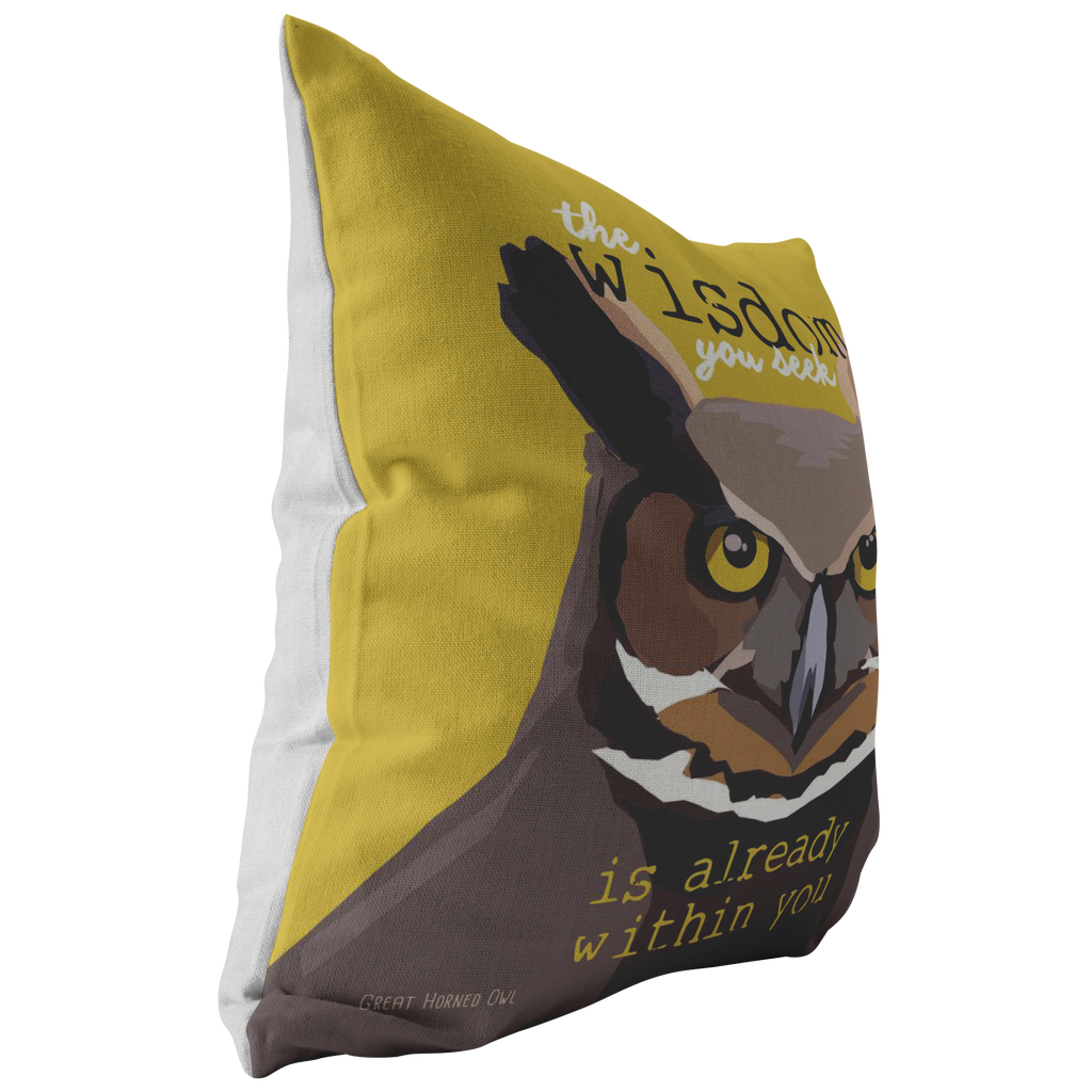 The Wisdom You Seek is Already Within You (Owl) Pillow