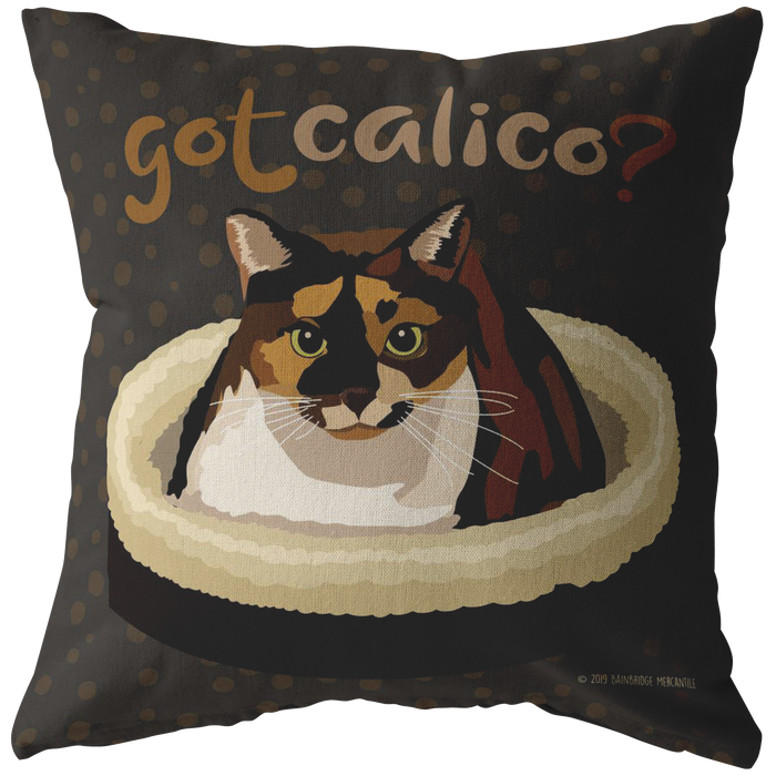 Got Calico? Pillow