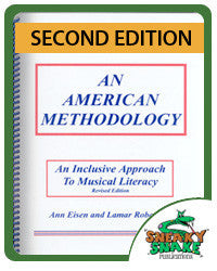 American Methodology: An Inclusive Approach to Music Literacy - 2nd Edition