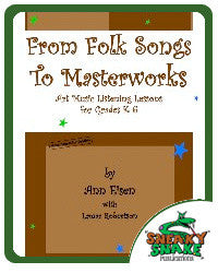 From Folk Songs To Masterworks